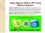 safely migrate olm to pst using gladwev software