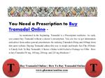 you need a prescription to buy tramadol online