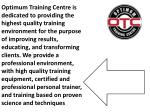 optimum training centre is dedicated to providing