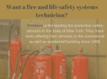 want a fire and life safety systems technician