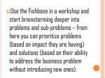 use the fishbone in a workshop and start