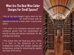 what are the best wine cellar designs for small