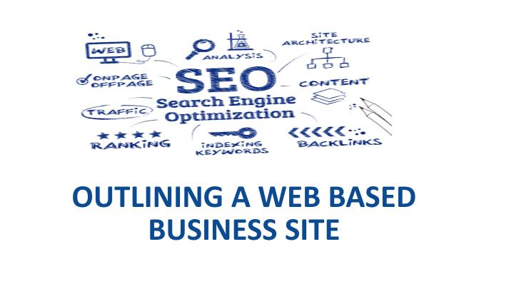 outlining a web based business site n.