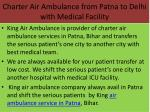 charter air ambulance from patna to delhi with medical facility