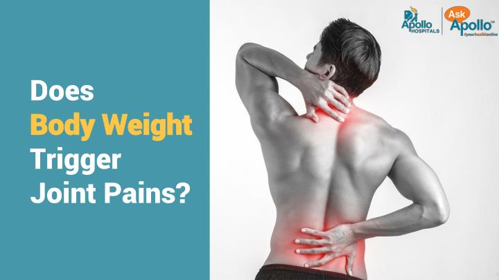 does body weight trigger joint pains n.
