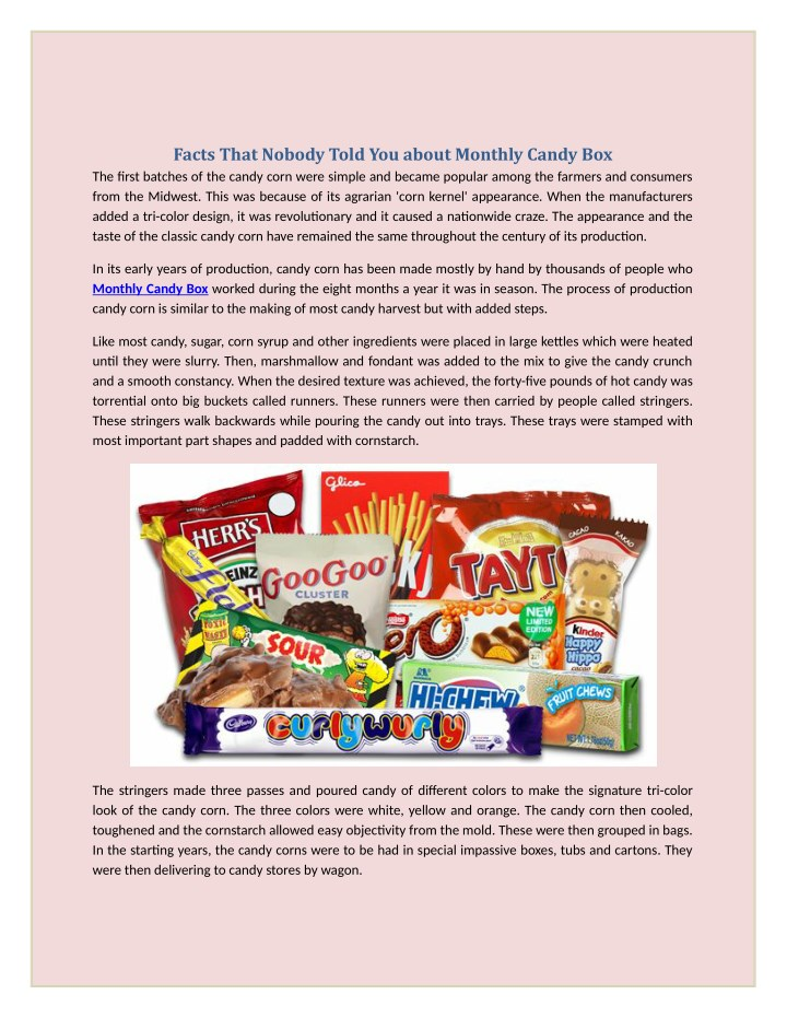 facts that nobody told you about monthly candy n.