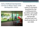 early childhood development services in robyn taylor child development centre