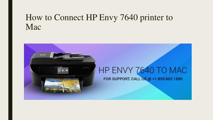 how to connect hp envy 7640 printer to mac n.
