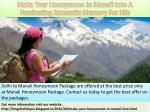 make your honeymoon in manali into a fascinating romantic memory for life