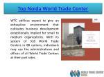 top noida world trade center 4