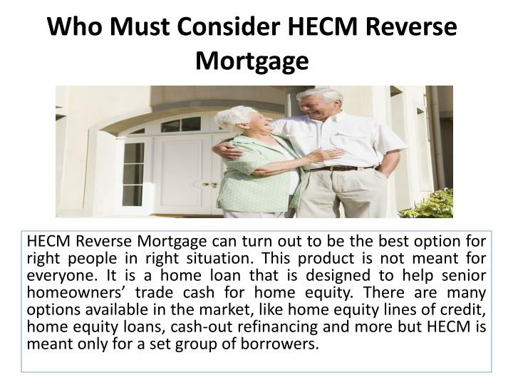 who must consider hecm reverse mortgage n.