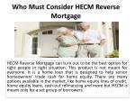 who must consider hecm reverse mortgage