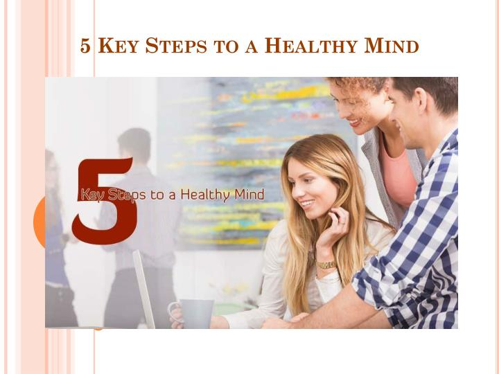 5 key steps to a healthy mind n.
