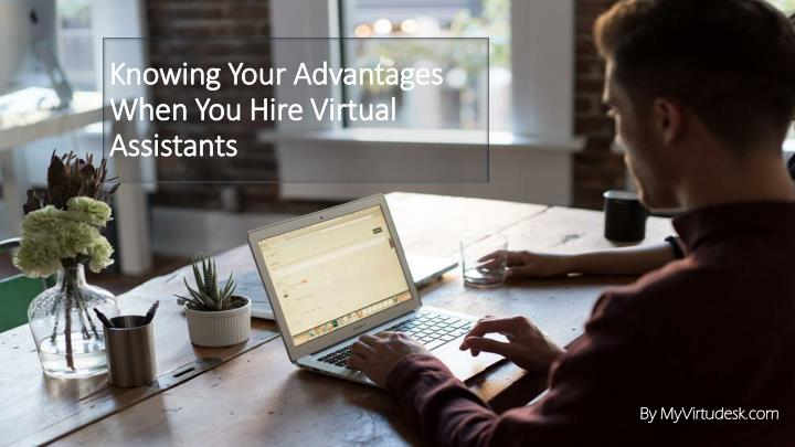 knowing your advantages when you hire virtual assistants n.