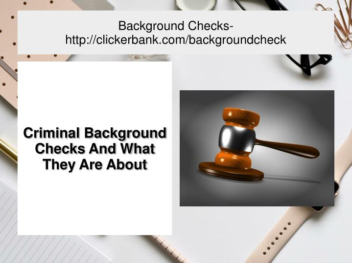 background checks http clickerbank com backgroundcheck n.