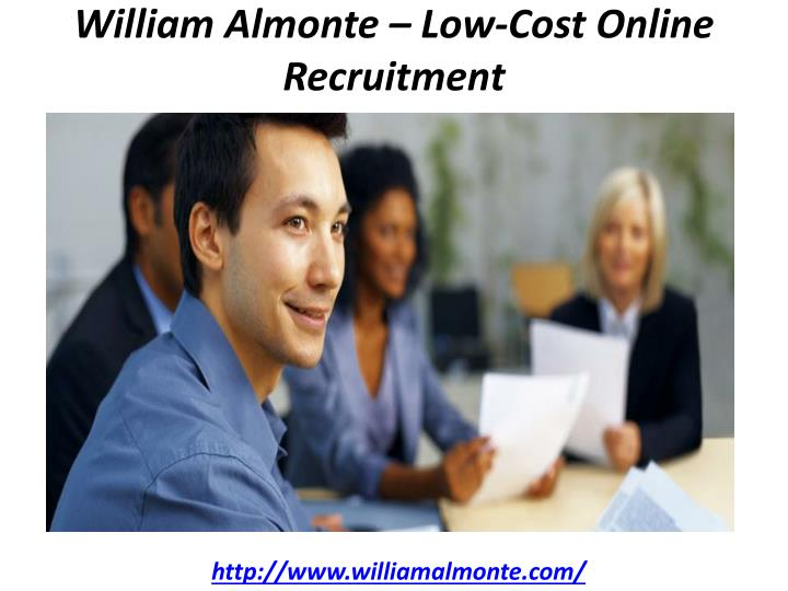 william almonte low cost online recruitment n.