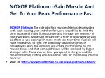 noxor platinum gain muscle and get to your peak