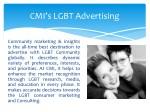 cmi s lgbt advertising