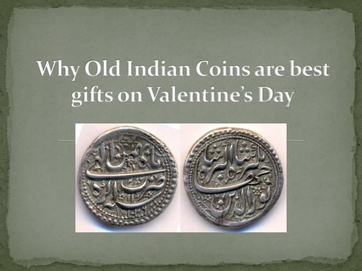 why old indian coins are best gifts on valentine s day n.