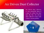 air driven dust collector