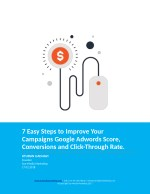 7 easy steps to improve your campaigns google