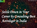settle down in your career by consulting best astrologer in india