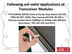 following are some applications of transceiver modules