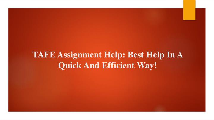 tafe assignment help best help in a quick and efficient way n.