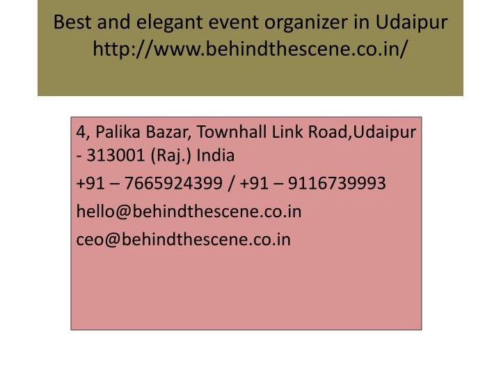 best and elegant event organizer in udaipur http www behindthescene co in n.