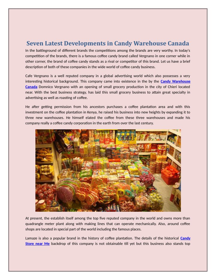 seven latest developments in candy warehouse n.