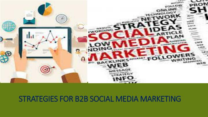 strategies for b2b social media marketing n.