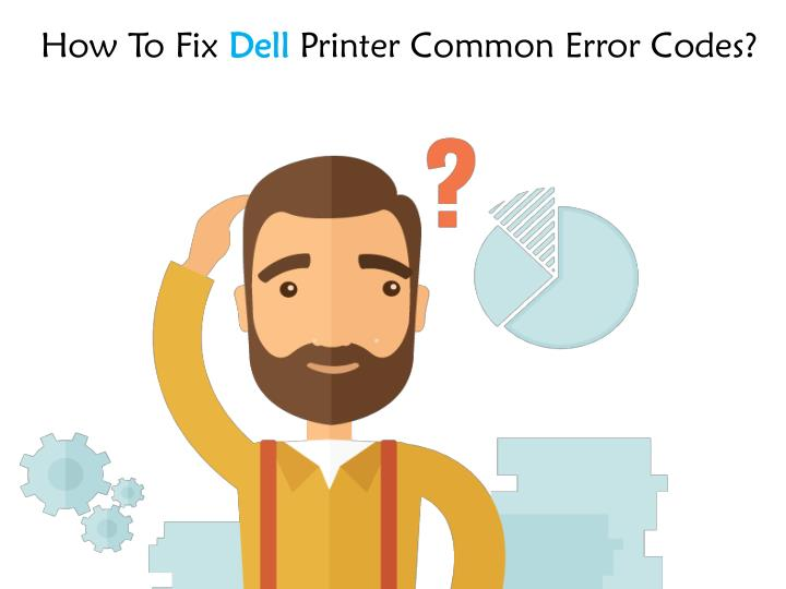 how to f ix dell printer common error codes n.
