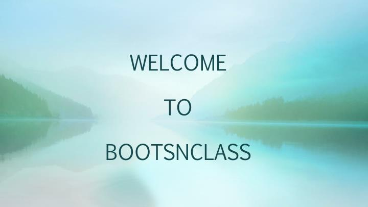 welcome to bootsnclass n.