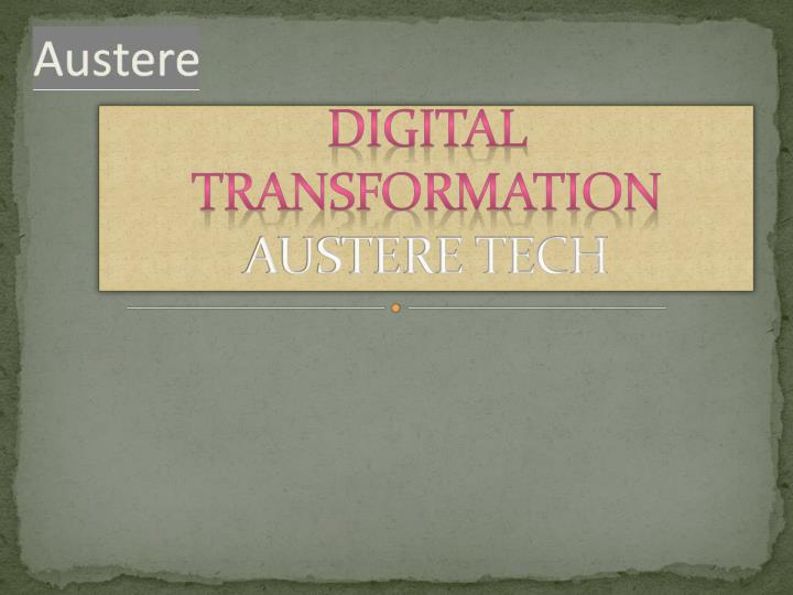 digital transformation austere tech n.