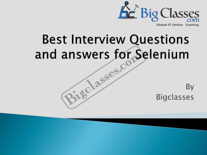 best interview questions and answers for selenium n.