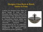 designer glass basin bowls dealer in pune