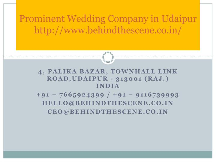 prominent wedding company in udaipur http www behindthescene co in n.