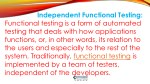 independent functional testing functional testing