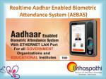 realtime aadhar enabled biometric attendance