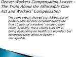 denver workers compensation lawyer the truth about the affordable care act and workers compensation 4