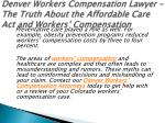 denver workers compensation lawyer the truth about the affordable care act and workers compensation 6