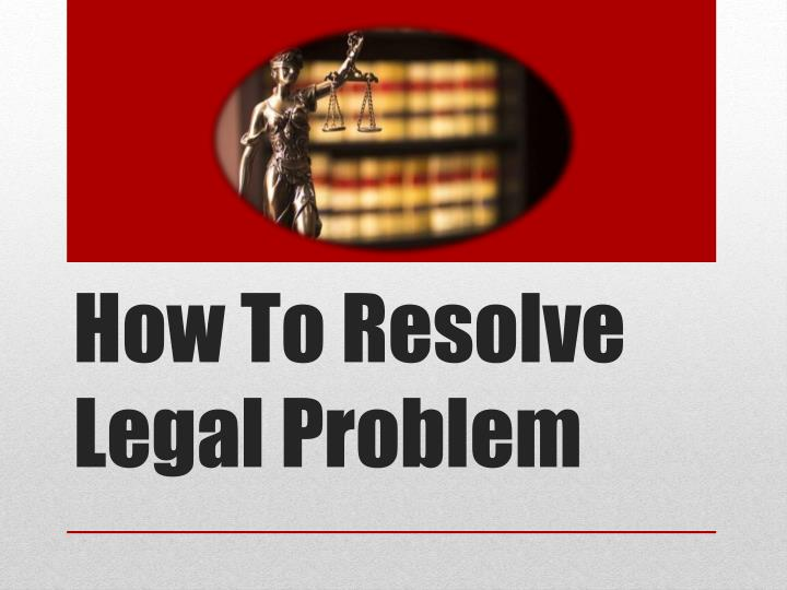 how to resolve legal problem n.