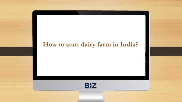 how to start dairy farm in india n.