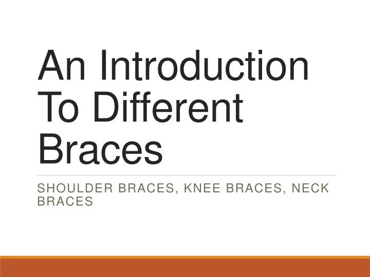 an introduction to different braces n.