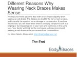 different reasons why wearing neck braces makes 1