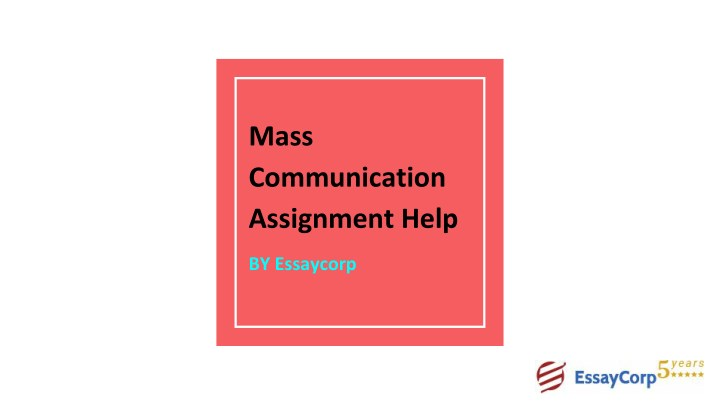 mass communication assignment help n.