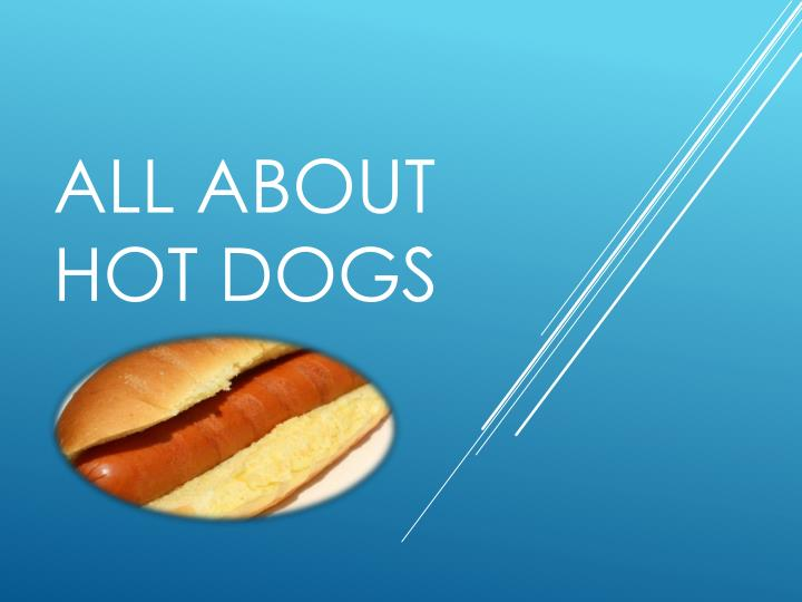 all about hot dogs n.