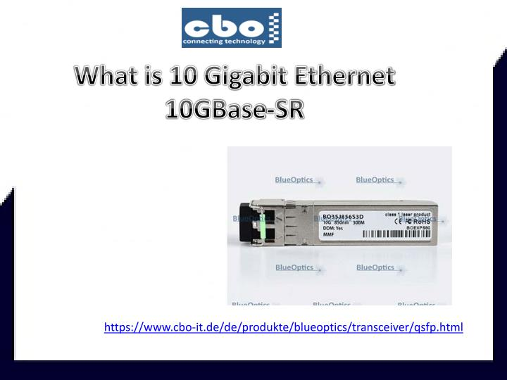 what is 10 gigabit ethernet 10gbase sr n.