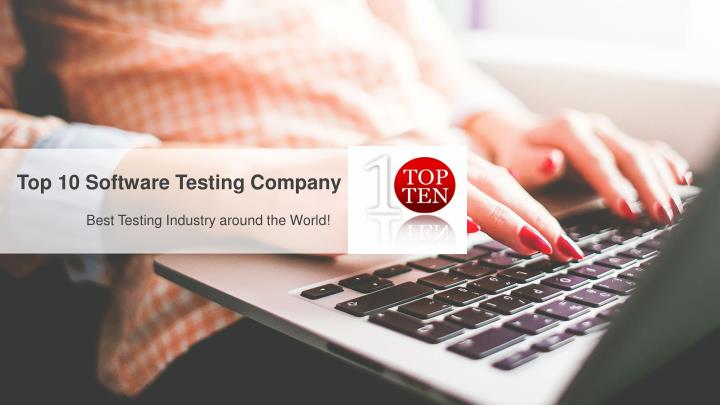 top 10 software testing company n.