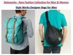 style works designer bags for men
